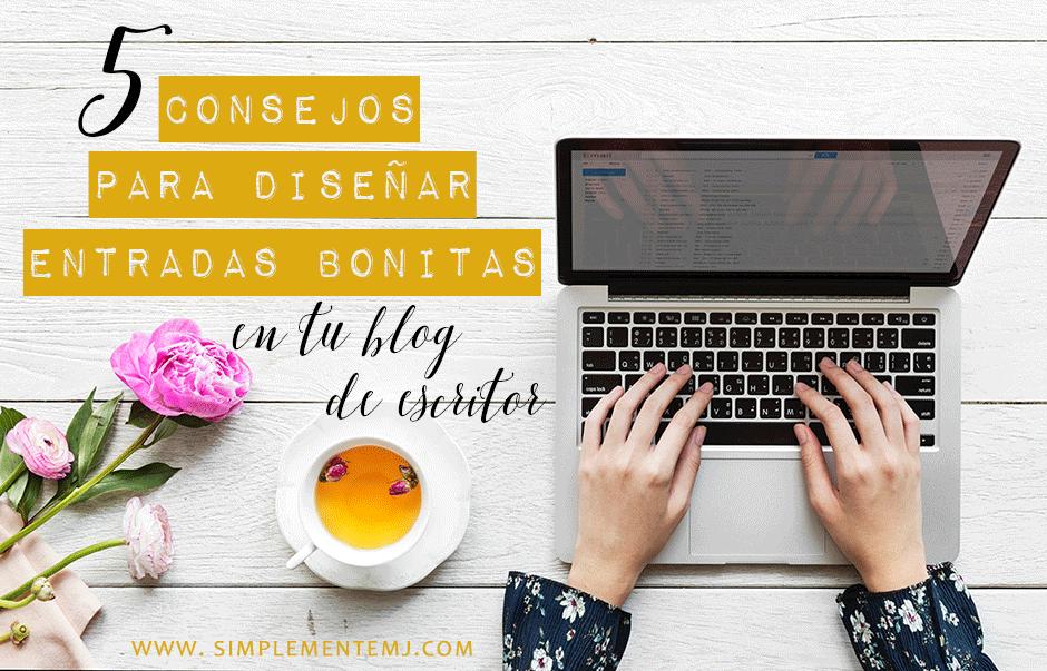 diseñar entradas bonitas para tu blog de escritor